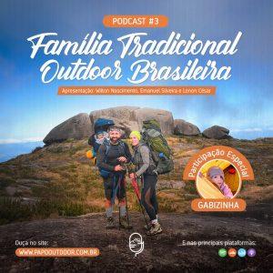 familia tradicional outdoor brasileira fernando marcela e gabizinha 3