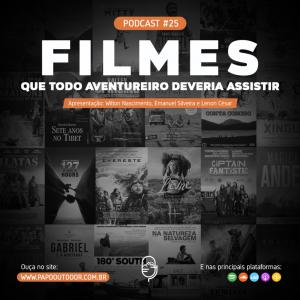 podcast-#25--Filmes-Outdoor2